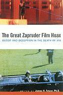 The Great Zapruder Film Hoax als Taschenbuch