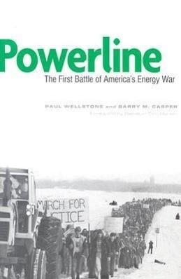 Powerline: The First Battle of America's Energy War als Taschenbuch