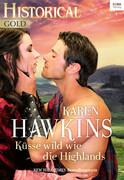 Küsse wild wie die Highlands