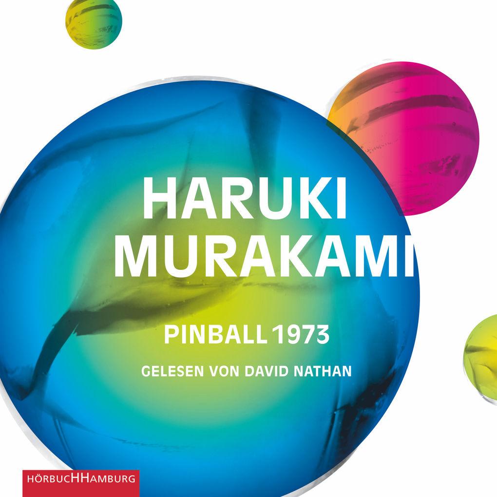 Pinball 1973 als Hörbuch Download von Haruki Mu...