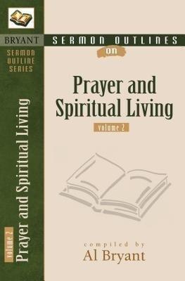 Sermon Outlines on Prayer and Spiritual Living als Taschenbuch