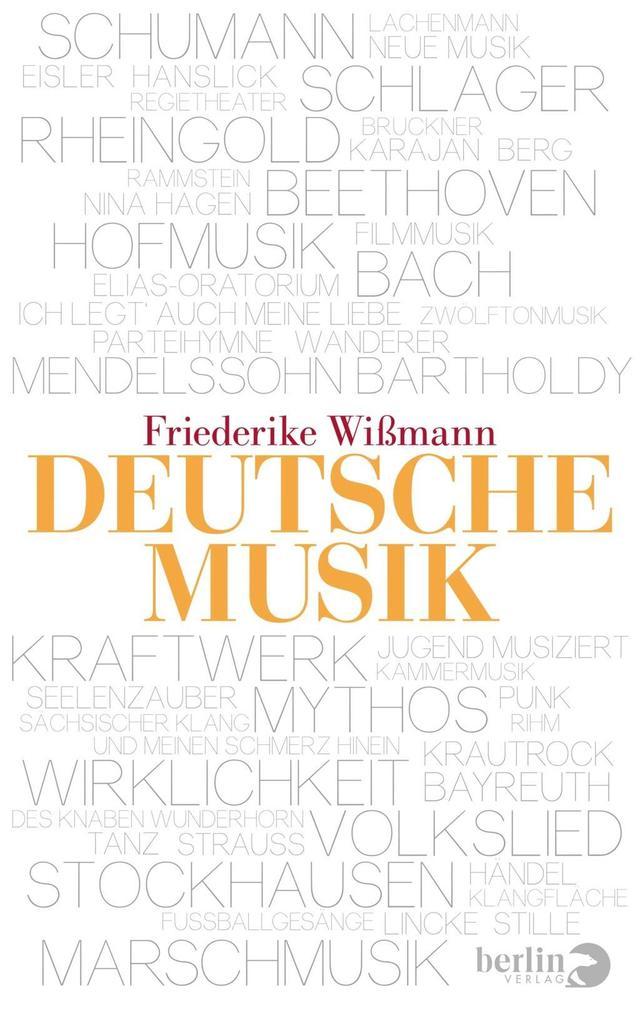 Deutsche Musik als Buch von Friederike Wißmann