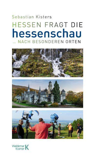 Hessen fragt die Hessenschau als Buch von Sebas...