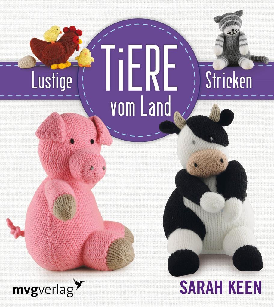 Lustige Tiere vom Lande stricken als Buch von S...