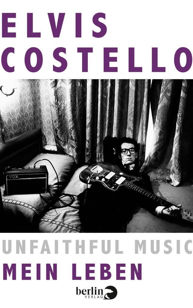 Unfaithful Music - Mein Leben als Buch von Elvi...