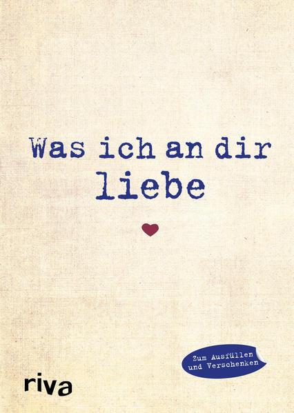 Was ich an dir liebe als Buch