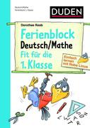Einfach lernen mit Rabe Linus - Deutsch / Mathe Ferienblock 1. Klasse