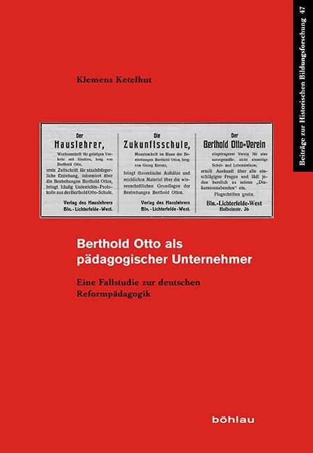 Berthold Otto als pädagogischer Unternehmer als Buch