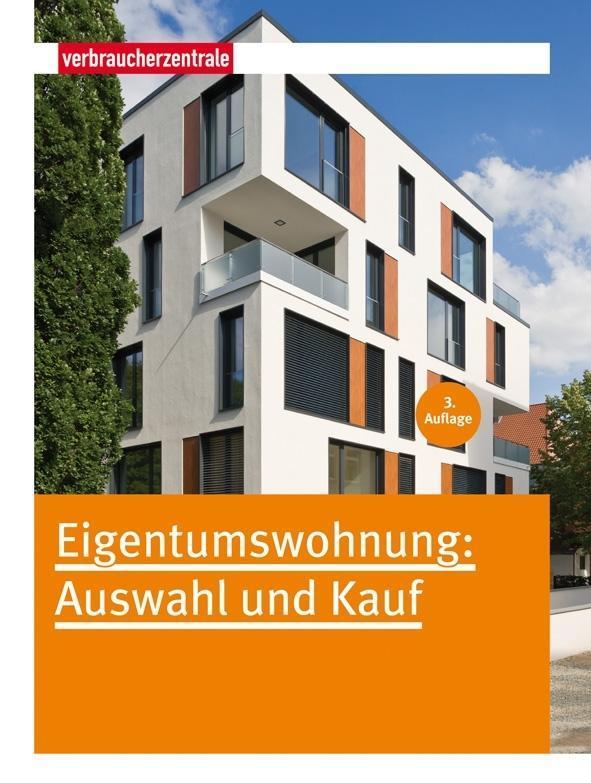 Eigentumswohnung: Auswahl und Kauf als Buch von...