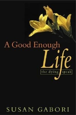 Good Enough Life (A) the Dying als Taschenbuch