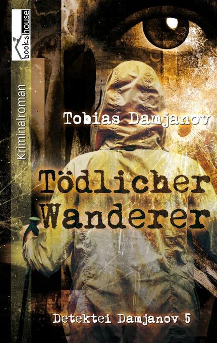 Tödlicher Wanderer als Taschenbuch von Tobias D...