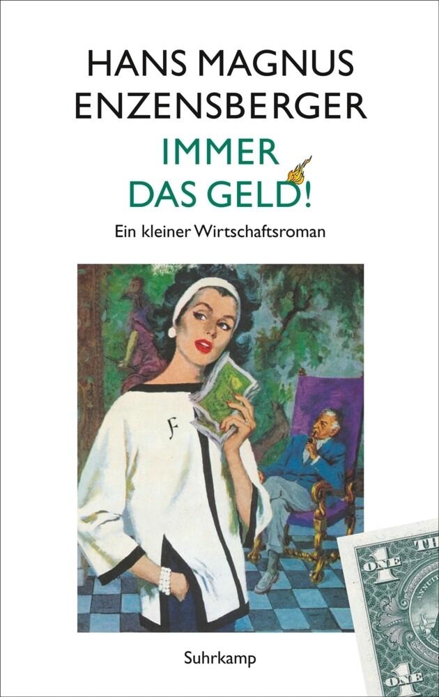 Immer das Geld! als Buch von Hans Magnus Enzens...