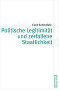 Politische Legitimität und zerfallene Staatlichkeit