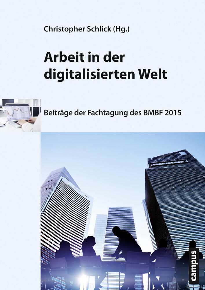 Arbeit in der digitalisierten Welt als Buch von