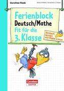 Einfach lernen mit Rabe Linus - Deutsch / Mathe Ferienblock 3. Klasse