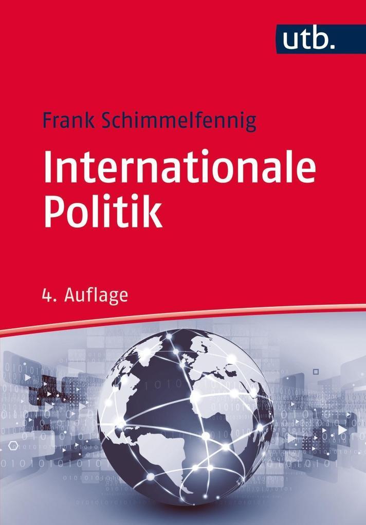 Internationale Politik als Buch von Frank Schim...