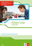 Green Line Oberstufe. Klasse 11/12 (G8), Klasse 12/13 (G9). Workbook and Exam preparation mit CD-ROM. Ausgabe 2015. Bayern