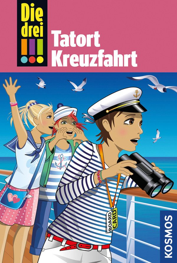 Die drei !!! 57: Tatort Kreuzfahrt (drei Ausruf...