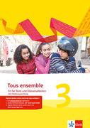 Tous ensemble 3. Fit für Tests und Klassenarbeiten mit Lösungen und Multimedia-CD. Ausgabe 2013