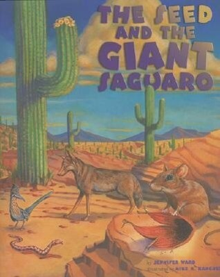 The Seed & the Giant Saguaro als Buch