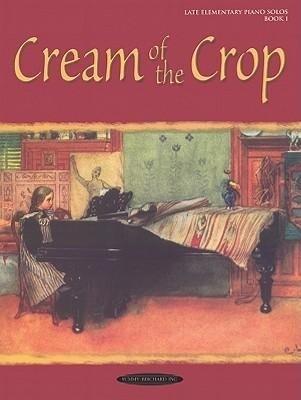 Cream of the Crop, Bk 1 als Taschenbuch