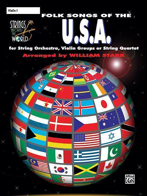 Strings Around the World -- Folk Songs of the U.S.A.: Violin 1 als Taschenbuch