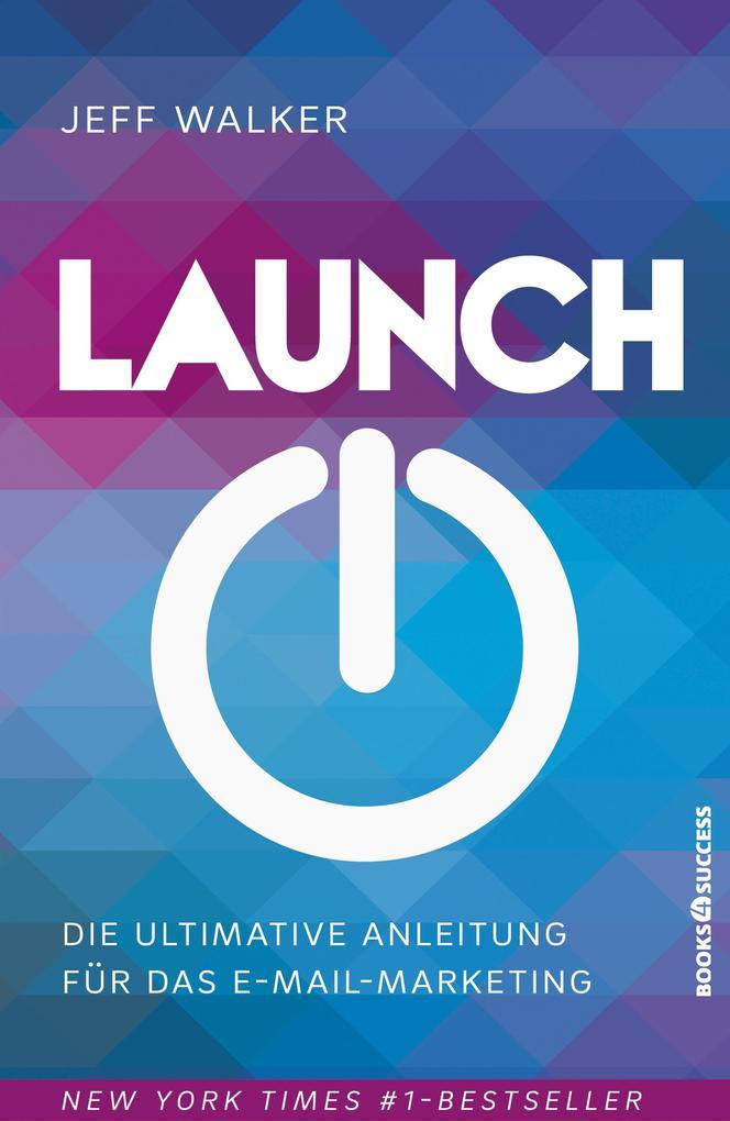 Launch als eBook Download von Jeff Walker