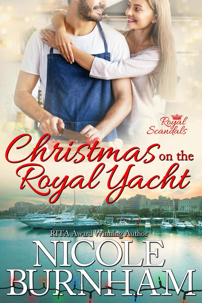 Christmas on the Royal Yacht (Royal Scandals) a...