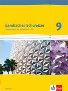 Lambacher Schweizer. 9. Schuljahr G9. Schülerbuch Neubearbeitung. Hessen
