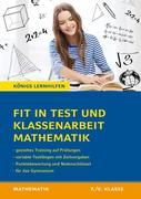 Fit in Test und Klassenarbeit - Mathematik 7./8. Klasse Gymnasium