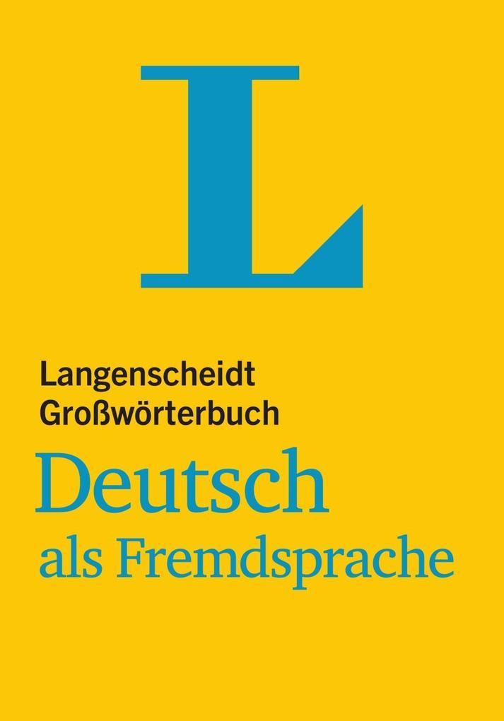 Langenscheidt Großwörterbuch Deutsch als Fremds...