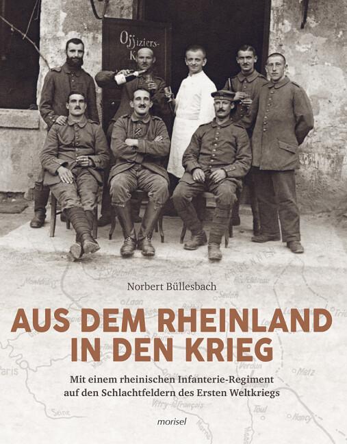Aus dem Rheinland in den Krieg als Buch von Nor...