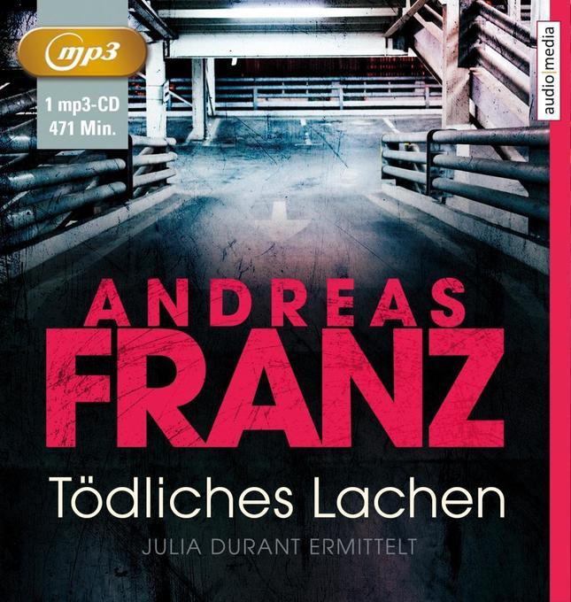 Tödliches Lachen als Hörbuch CD von Andreas Franz
