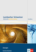 Lambacher Schweizer. Qualifikationsphase. Lösungen Grundkurs. Nordrhein-Westfalen