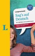 Langenscheidt Sag's auf Deutsch - Deutsch als Fremdsprache