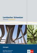 Lambacher Schweizer für berufliche Gymnasien. 11. Schuljahr. Lösungsheft. Baden-Württemberg