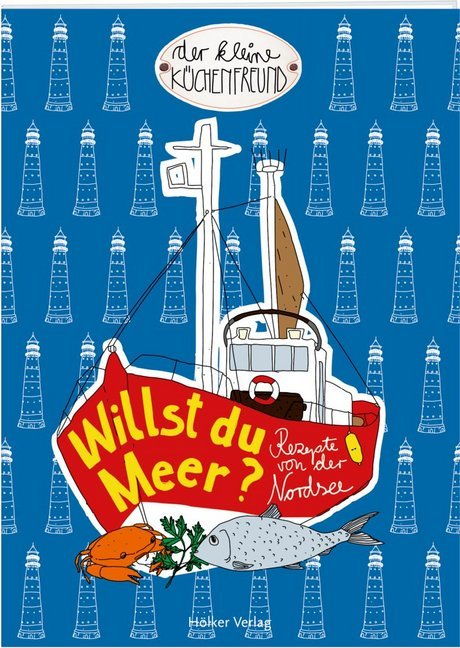 Hölker Verlag - Der kleine Küchenfreund: Willst du Meer? (Buch)