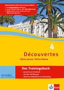 Découvertes Série jaune und bleue 4. Das Trainingsbuch mit Audio-CD