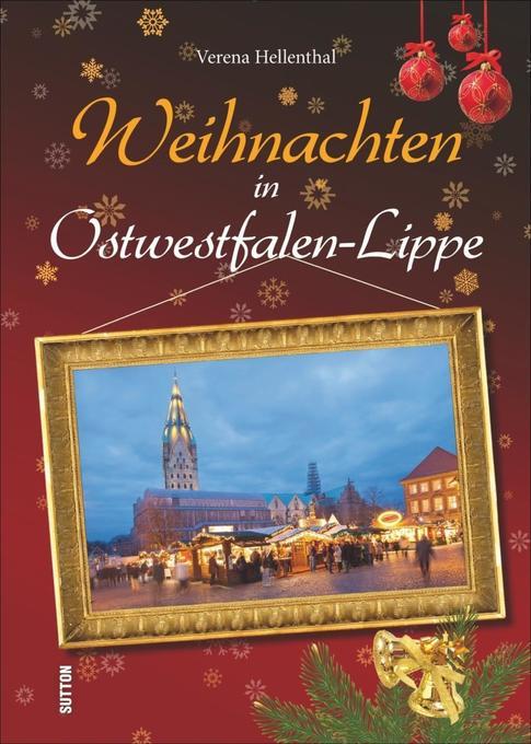 Weihnachten in Ostwestfalen-Lippe als Buch von ...