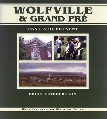 Wolfville & Grand Pr?: Past and Present als Taschenbuch
