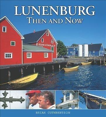 Lunenburg Then and Now als Taschenbuch