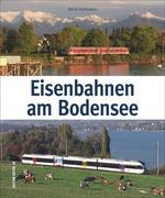 Eisenbahnen am Bodensee