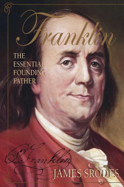 Franklin: The Essential Founding Father als Taschenbuch