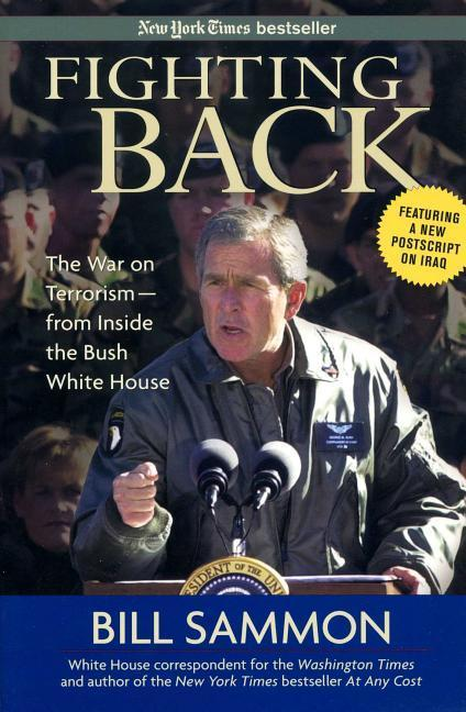 Fighting Back: The War on Terrorism - From Inside the Bush White House als Taschenbuch