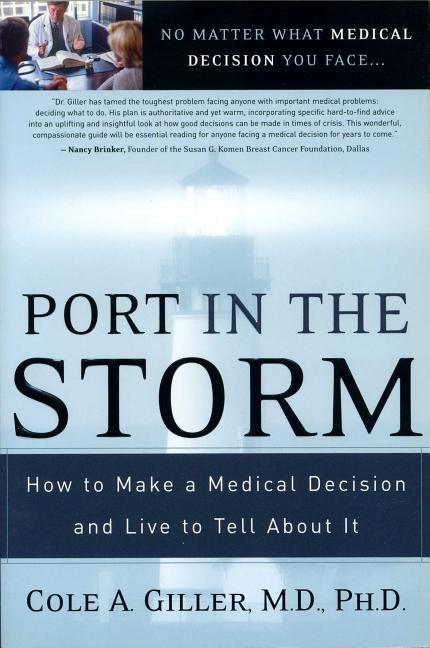 Port in the Storm: How to Make a Medical Decision and Live to Tell about It als Taschenbuch