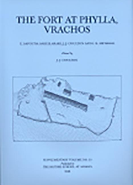 Fort at Phylla, Vrachos: Excavations & Researches als Buch