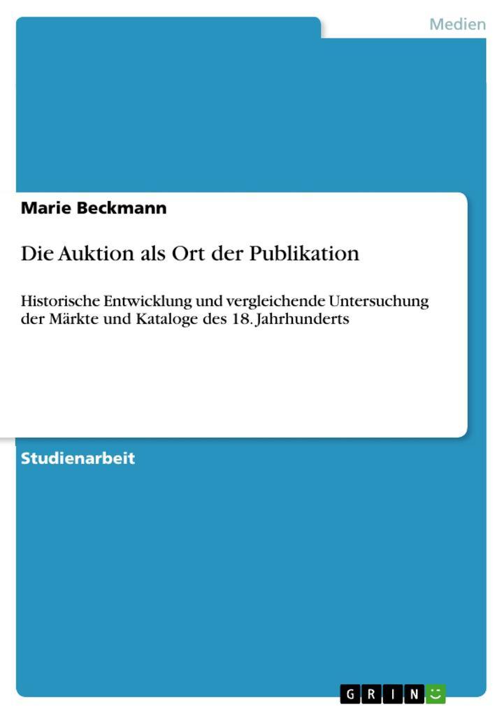 Die Auktion als Ort der Publikation als Buch vo...
