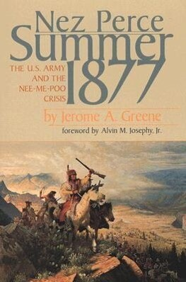 Nez Perce Summer, 1877: The US Army and the Nee-Me-Poo Crisis als Taschenbuch