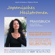 Japanisches Heilströmen: Praxisbuch