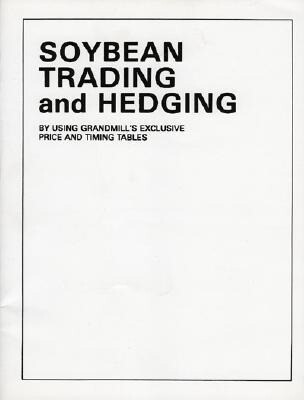 Soybean Trading and Hedging als Taschenbuch